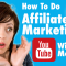 Affiliate Marketing (How To Get Started To Make Money On Youtube)