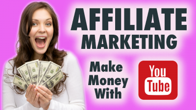 Affiliate Marketing How To Get Started To Make Money On Youtube - Digital Synergy