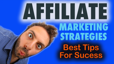 Affiliate Marketing Strategies (How To Become A Successful Marketer) - Digital Synergy