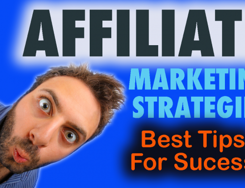 Affiliate Marketing Strategies (How To Become A Successful Marketer)