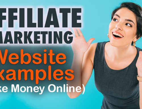 Affiliate Marketing Website Examples & How To Make Money Online