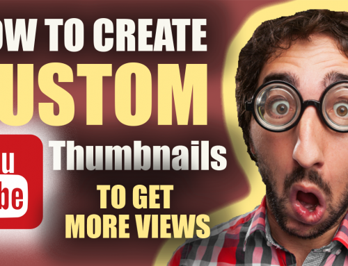 How to Create a Custom Youtube Thumbnail To Make Money On Youtube – Easy FREE Tools!