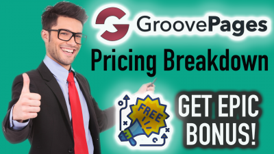 GroovePages Pricing Breakdown -Lifetime Price Increasing ($497) - Hurry Get Epic BONUS!