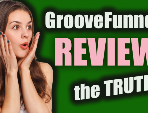 Groovefunnels Review – What They Don't Want You To Know! Honest Opinion