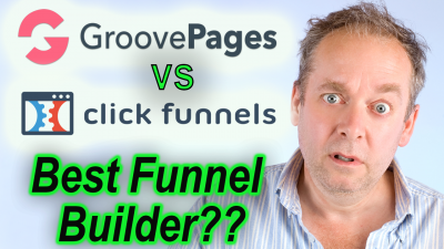 Groovefunnels vs Clickfunnels - What is the Best Funnel Builder