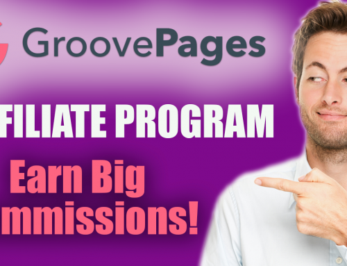Groovepages Affiliate & Groovefunnels Affiliate Program – Earn Big Commissions
