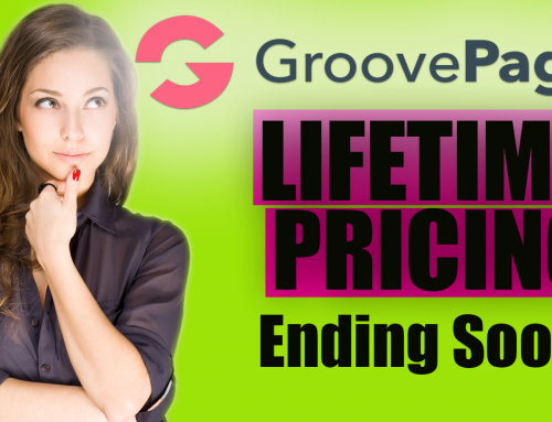 Groovepages Backer Pricing & Lifetime Plan – How Does it Work?