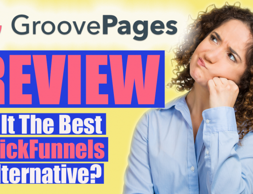 Groovepages Review – Is It Really The Best Clickfunnels Alternative or Just a Bunch of Hype?