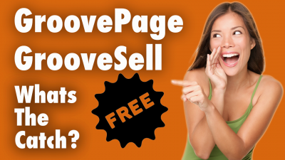 Groovepages and Groovesell Review - Get $199 Software For Free - Whats The Catch?