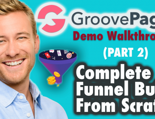 Groovepages demo walkthrough – Complete Funnel Build From Scratch (Part 2 of 3)