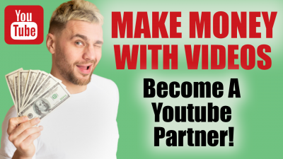 How To Make Money On Youtube With Youtube Videos Become A Youtube Partner