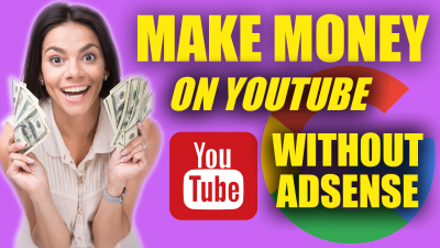 How To Make Money On Youtube Without Adsense - Digital Synergy