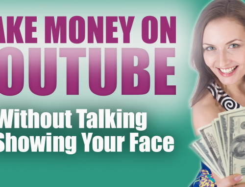 How To Make Money On Youtube Without Talking Or Showing Your Face