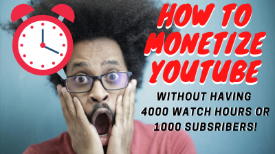 How to monetize youtube fast without having 4000 watch hours