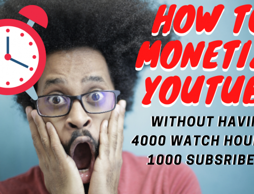 How to monetize youtube fast (even without 4000 watch hrs and 1000 subscribers)
