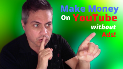 Make money on youtube without ads