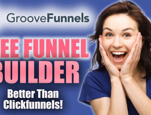 Get The Best Free Funnel Builder On The Planet – GrooveFunnels (100% Free)